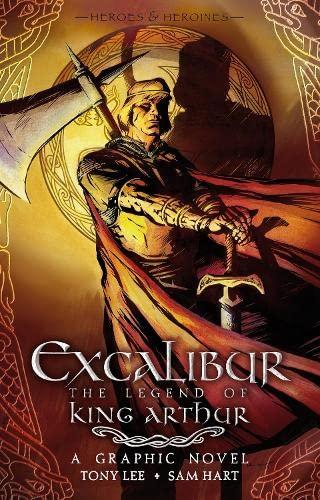 9781406321593: Excalibur: The Legend of King Arthur