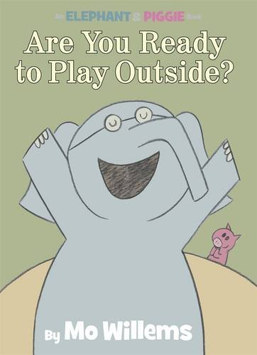 9781406322200: Are You Ready to Play Outside? (Elephant & Piggie)