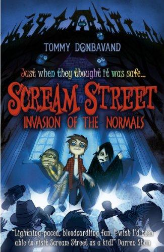 Scream Street: Invasion of the Normals: Donbavand, Tommy