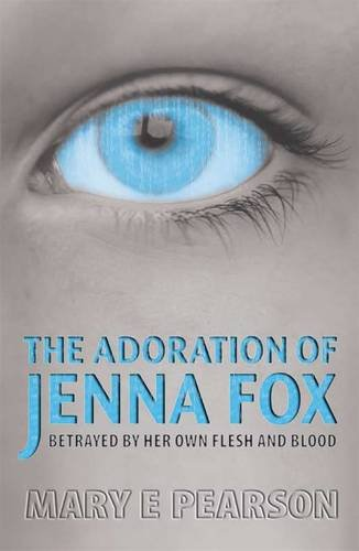 9781406323016: The Adoration of Jenna Fox
