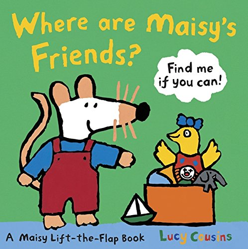 9781406323559: Where Are Maisy's Friends?