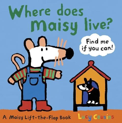 9781406323566: Where Does Maisy Live?