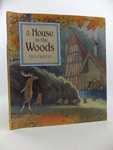 9781406324327: A House in the Woods