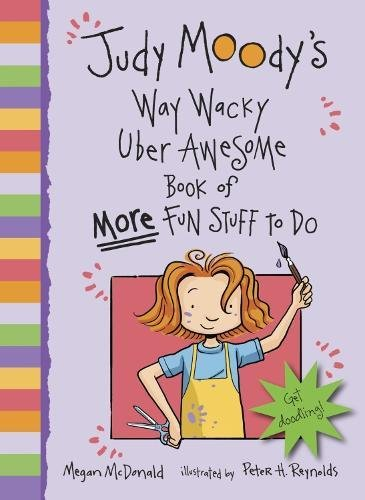 9781406324440: Judy Moody's Way Wacky Uber Awesome Book of More Fun Stuff to Do