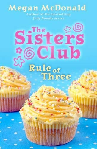 9781406324730: The Sisters Club: Rule of Three