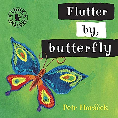 9781406325072: Flutter By, Butterfly (Look Inside)