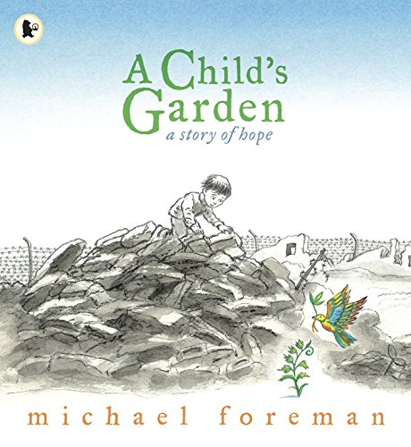 9781406325881: A Child's Garden: A Story of Hope