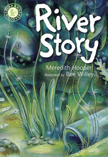 River Story (Read and Discover): Meredith Hooper