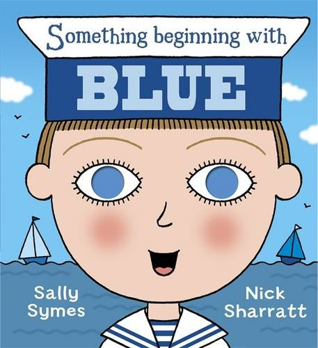 Something Beginning with Blue: Symes, Sally