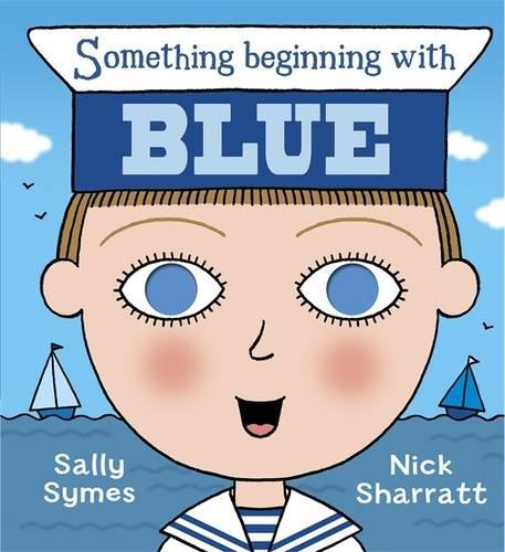9781406326192: Something Beginning with Blue