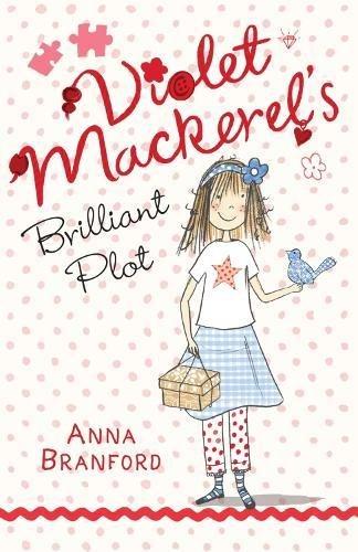 9781406326932: Violet Mackerel's Brilliant Plot