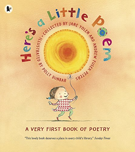 9781406327113: Here's a Little Poem: A Very First Book of Poetry