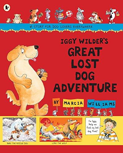 9781406329971: Iggy Wilder's Great Lost Dog Adventure