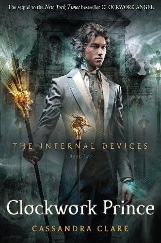 9781406330359: The Infernal Devices 2. Clockwork Prince