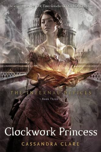 9781406330397: The Infernal Devices 3: The Clockwork Princess