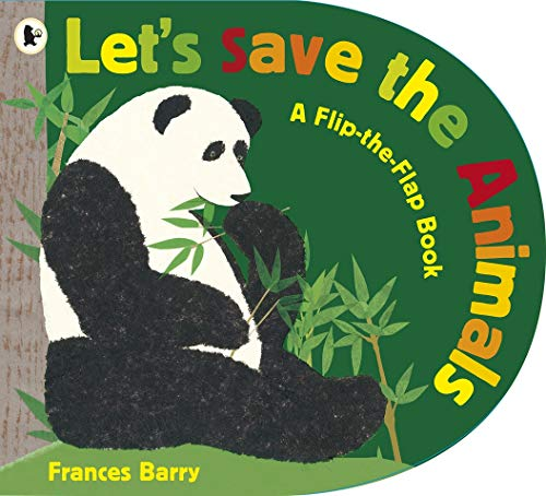 9781406330663: Let's Save the Animals (Flip the Flap Book)