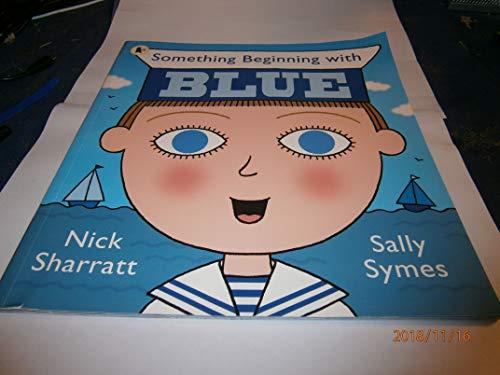 9781406331004: Something Beginning with BLUE
