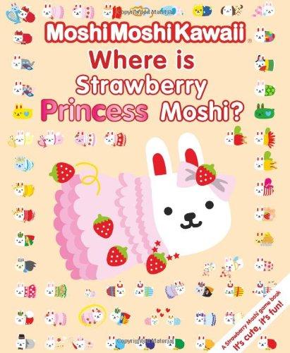 9781406331295: Where Is Strawberry Princess Moshi?.