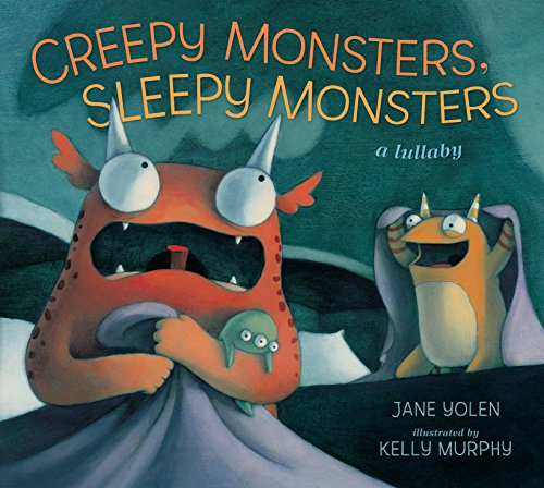 9781406331707: Creepy Monsters, Sleepy Monsters