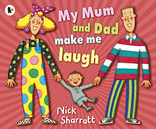 9781406331851: My Mum and Dad Make Me Laugh
