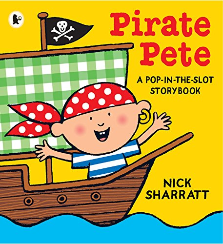 9781406331912: Pirate Pete: A Pop-in-the-Slot Storybook