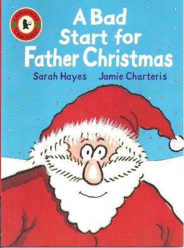 9781406333077: A Bad Start for Father Christmas