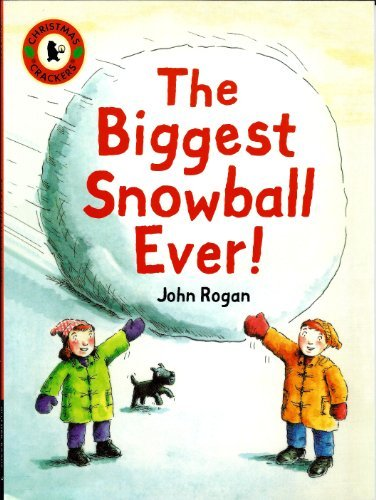 9781406333084: The Biggest Snowball Ever (Christmas Crackers)