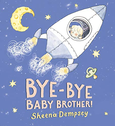Bye-Bye Baby Brother!: Dempsey, Sheena
