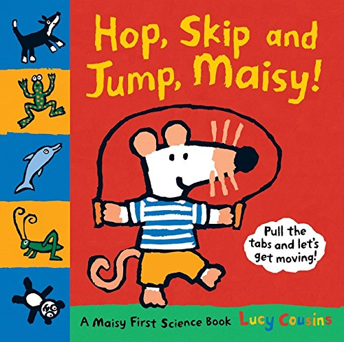 9781406333725: Hop, Skip and Jump, Maisy!: A Maisy First Science Book