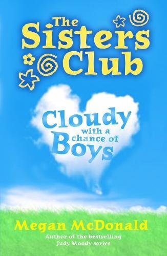 9781406334159: Cloudy with a Chance of Boys (Sisters Club (Quality))