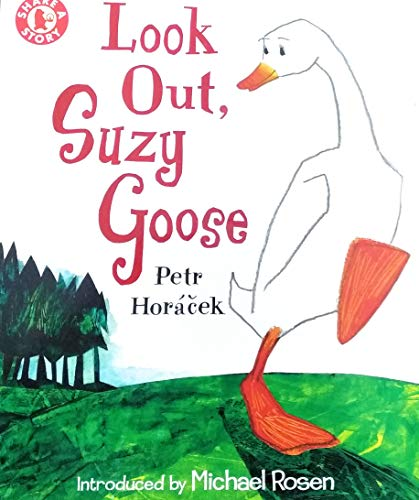 9781406334951: Look Out, Suzy Goose