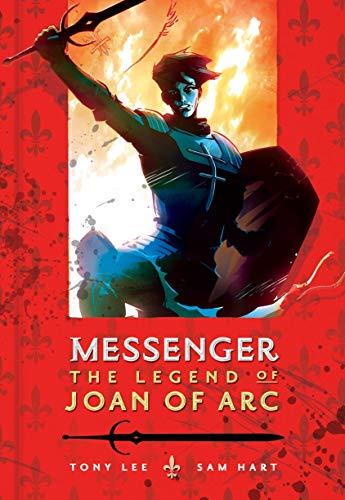 9781406336153: Messenger: The Legend of Joan of Arc
