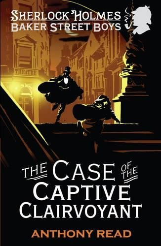 9781406336337: The Baker Street Boys: The Case of the Captive Clairvoyant