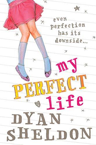 My Perfect Life: Sheldon, Dyan