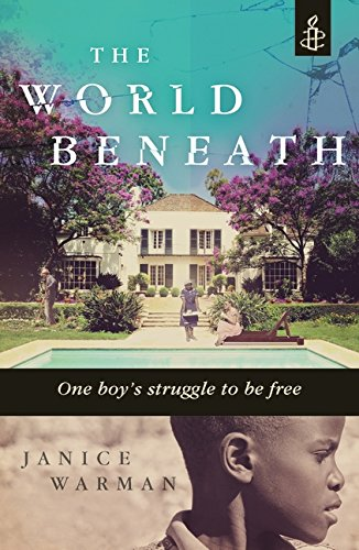 9781406337167: The World Beneath