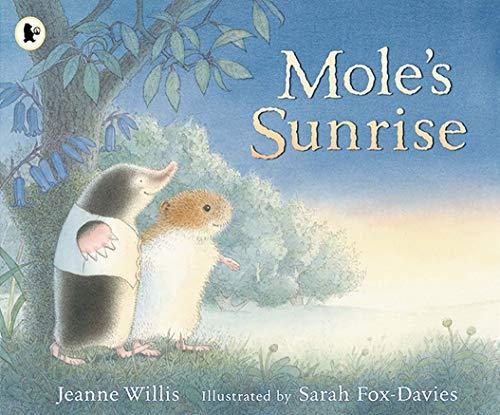 9781406337785: Mole's Sunrise