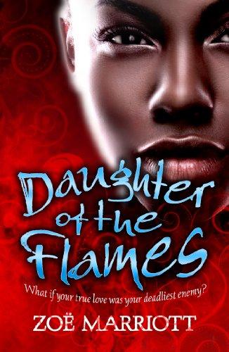Daughter of the Flames: Marriott, Zoe