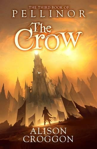 9781406338744: The Crow: The Third Book of Pellinor (The Books of Pellinor)