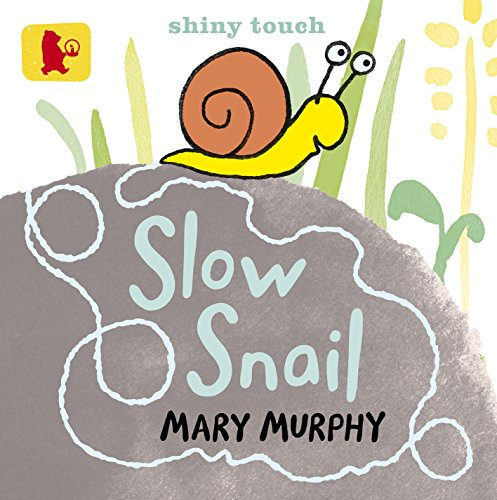 9781406339086: Slow Snail (Baby Walker)
