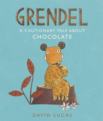 9781406339093: Grendel: A Cautionary Tale About Chocolate