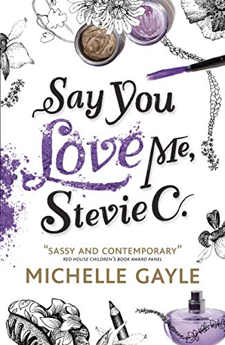 Say You Love Me, Stevie C: Gayle, Michelle
