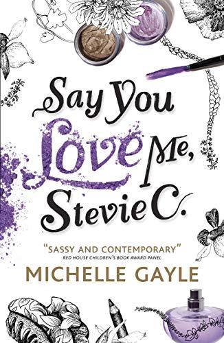 9781406339291: Say You Love Me, Stevie C