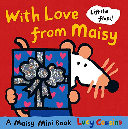 9781406340167: With Love from Maisy