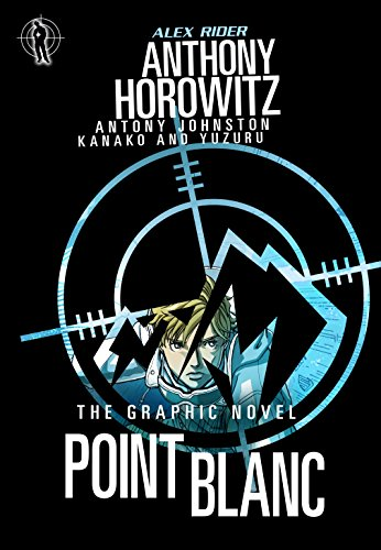 9781406340921: Point Blanc Graphic Novel (Alex Rider)