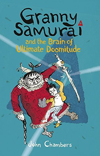 9781406341058: Granny Samurai and the Brain of Ultimate Doomitude