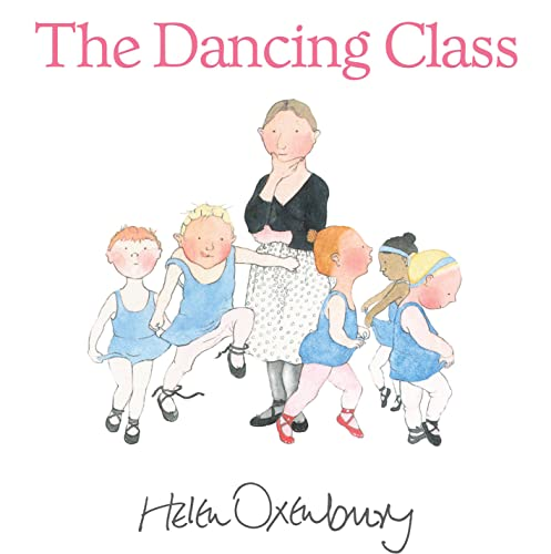 9781406341485: The Dancing Class (First Storybooks)