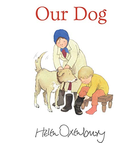 9781406341539: Our Dog (First Storybooks)