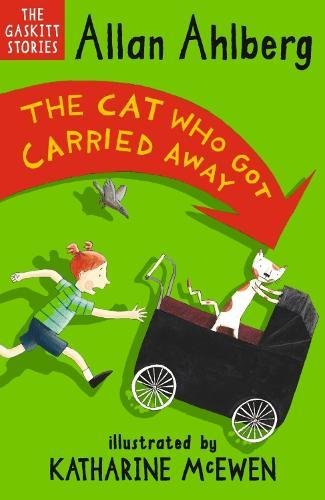 9781406341577: The Cat Who Got Carried Away (The Gaskitts)