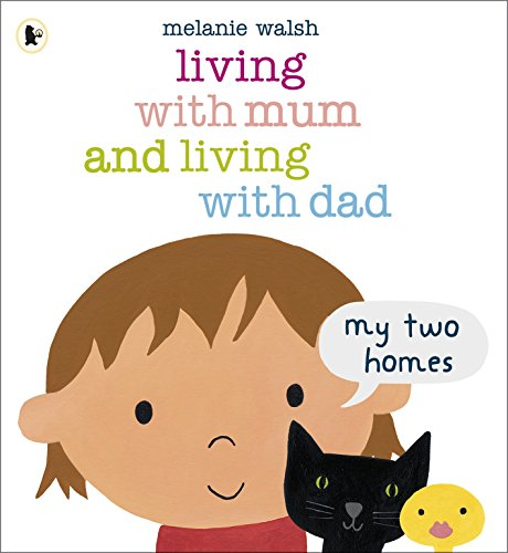 9781406341768: Living with Mum and Living with Dad: My Two Homes