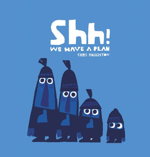9781406342321: Shh! We Have a Plan